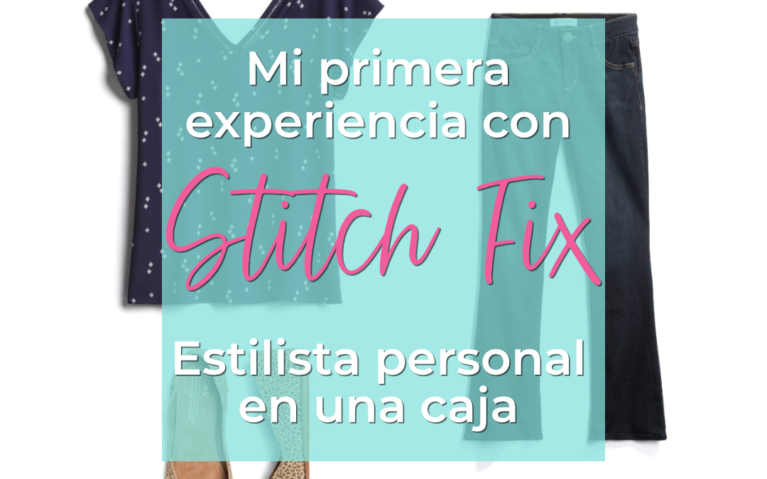 How Stitch Fix Styled a Curvy Latina Teacher on a Budget
