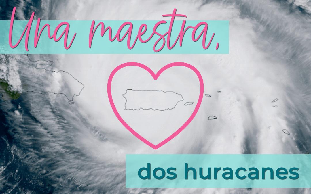 Irma, María y una maestra de español en pie de lucha