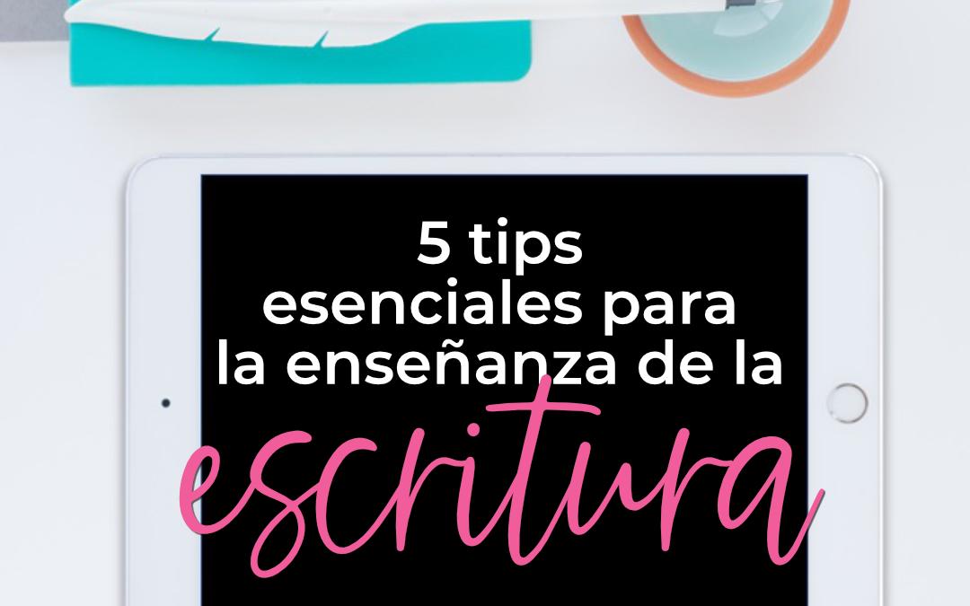 5 tips esenciales para que tus alumnos logren el éxito en la escritura
