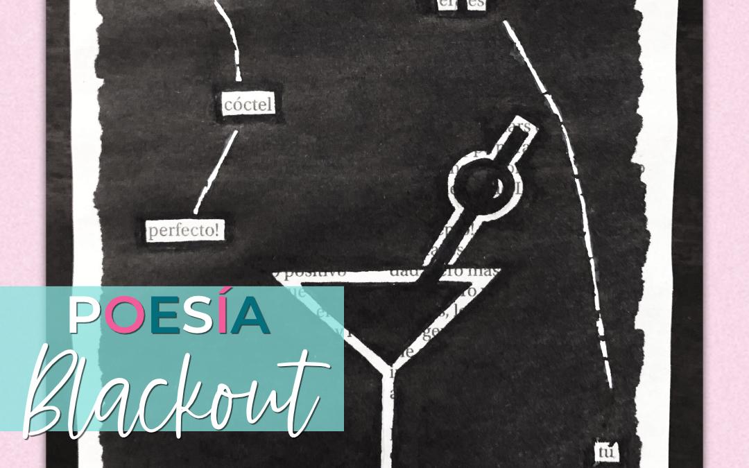 Blackout Poetry, una estrategia que encantará a tus alumnos